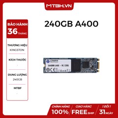 SSD KINGSTON 240GB A400 (CHUẨN M.2 SATA III)