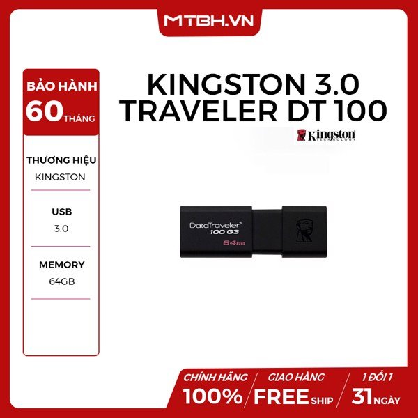 USB KINGSTON 64GB DATA TRAVELER DT 100 G3 USB 3.0(BH 5 NĂM 1 ĐỔI 1)