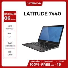 LAPTOP DELL LATITUDE 7440 I5 4200U/RAM 4G/SSD 128GB/14in LIKE NEW FULL BOX BH 06TH