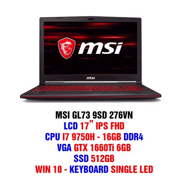 "LAPTOP GAMING MSI GL73 9SD 276VN Geforce GTX 1660Ti 6GB Intel Core I7 9750H 16GB 512GB 17.3"" FHD Backlight Keyboard Win 10 Model 2019"