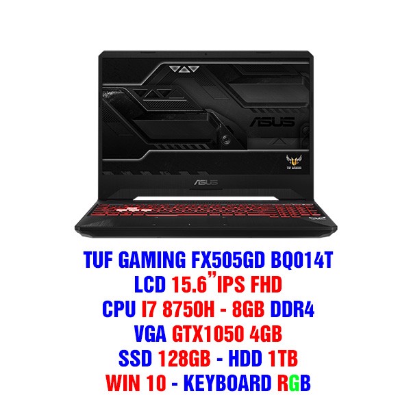 LAPTOP GAMING ASUS TUF FX505GD BQ014T GTX1050 4GB INTEL CORE I7 8750H 8GB 128GB 1TB 15.6″ FHD IPS WIN 10 GOLD STEEL RGB
