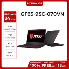 LAPTOP GAMING MSI GF63 THIN 9SC 070VN | I7-9750H | 8GB | 256GB PCIe SSD | GEFORCE GTX1650 4G | 15.6'' FHD IPS | THIN BEZEL | BACKLIGHT KEYBOARD | WIN 10 (Model 2019)