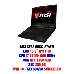 LAPTOP GAMING MSI GF63 8RCS-274VN : I7-8750H | 8GB RAM | 256GB SSD PCIe | GTX 1050 4GB + UHD Graphics 620 | 15.6 FHD IPS | Win10 | Model 2019