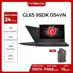 LAPTOP MSI GAMING GL65 9SDK- 054VN/ i5-9300H+HM370/512GB SSD/8Gb/ GTX 1660TI/DDR IV 8GB/15.6FHD/WIN 10