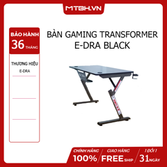 BÀN GAMING TRANSFORMER E-DRA BLACK