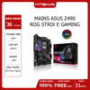 MAINS ASUS Z490 ROG STRIX E GAMING