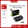 VGA ASUS GTX 1650 TUF 4GB OC DDR6 GAMING