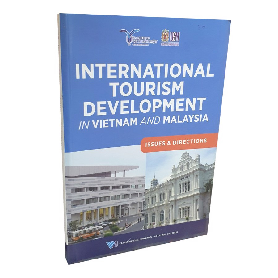 INTERNATIONAL TOURISM DEVELOPMENT IN VIETNAM AND MAPLAYSIA - ISSUES & DIRECTIONS