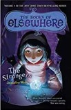 The Book Of Elsewhere - The Strangers - Jacqueline West
