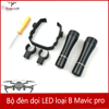 Đèn pin LED – Mavic pro| platinum – type B