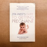Zita West's Guide To Getting Pregnant
