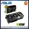 VGA ASUS TUF GAMING X3 GTX 1660 SUPER OC EDITION 6GB