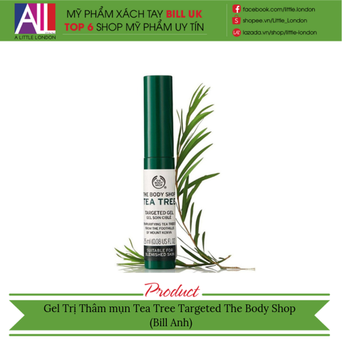 Gel trị thâm mụn The Body Shop Tea Tree Targeted Gel 2.5ml (Bill Anh)