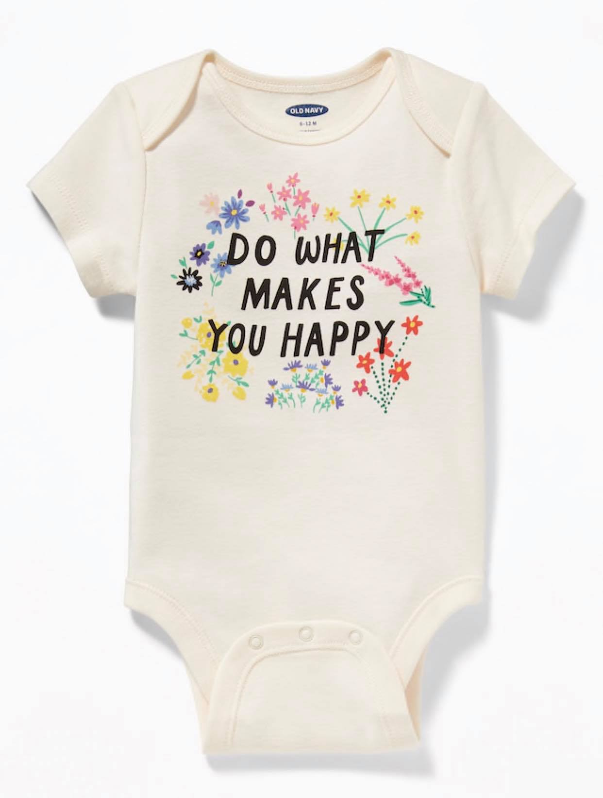 Bodysuit OldNavy 05 [Girl] - Trắng/Do What Makes You Happy