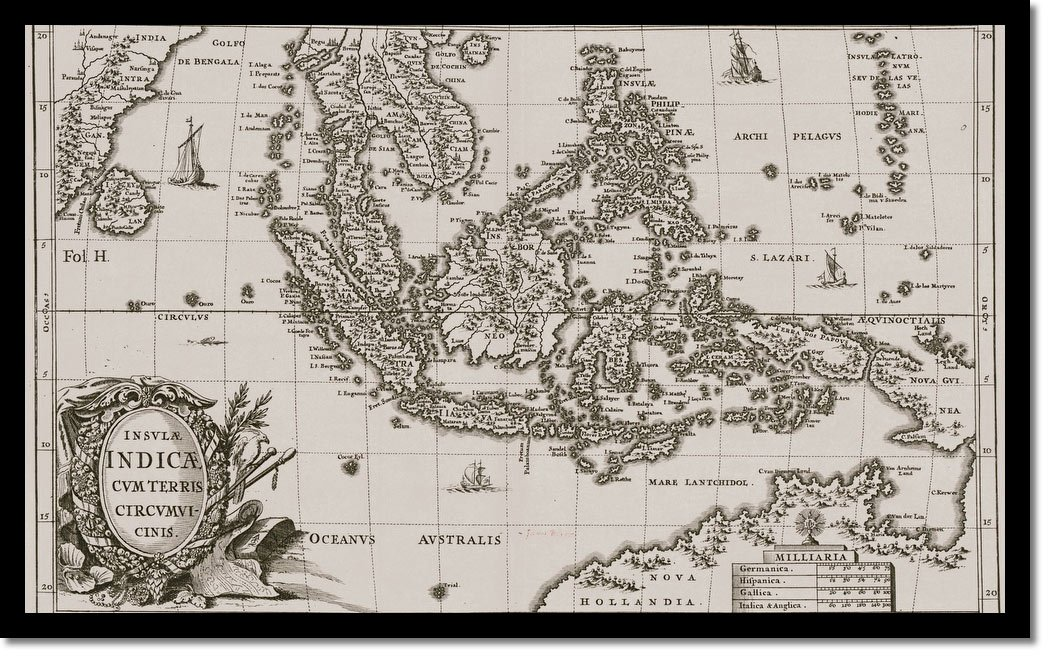 Malay Archipelago Maps Early Works To 1800 - Vintage Asia Maps