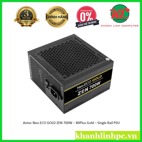 Antec Neo ECO GOLD ZEN 700W – 80Plus Gold – Single Rail PSU 2 đầu cpu dài