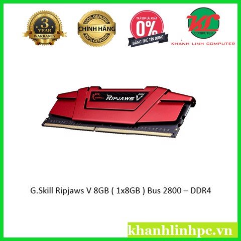 GSkill Ripjaws V 8GB ( 1x8GB ) Bus 2800 – DDR4