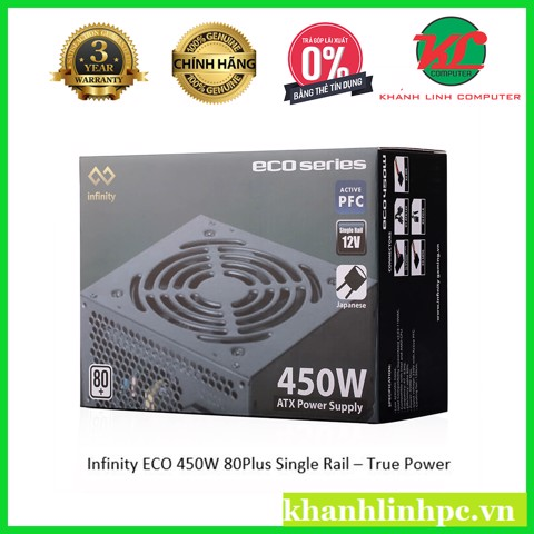 Infinity ECO 450W 80Plus Single Rail – True Power