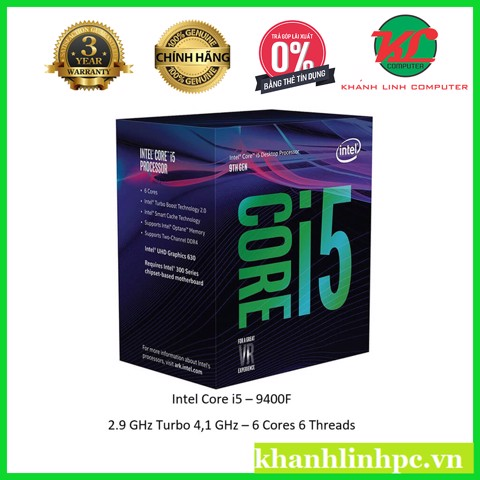 CPU Intel Core i5 9400F 2.9 - 4.1Ghz / 9MB / 6C/6 Socket 1151V2 Box nhập khẩu