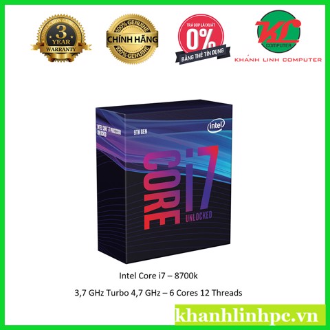 CPU Intel Core i7 8700K 3.7Ghz Turbo Up to 4.7Ghz / 12MB / 6 Cores, 12 Threads