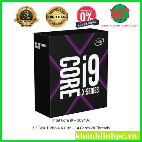 CPU Intel Core i9 10940X 3.3Ghz Turbo 4.6Ghz / 19.25MB / 14 Cores, 28 Threads