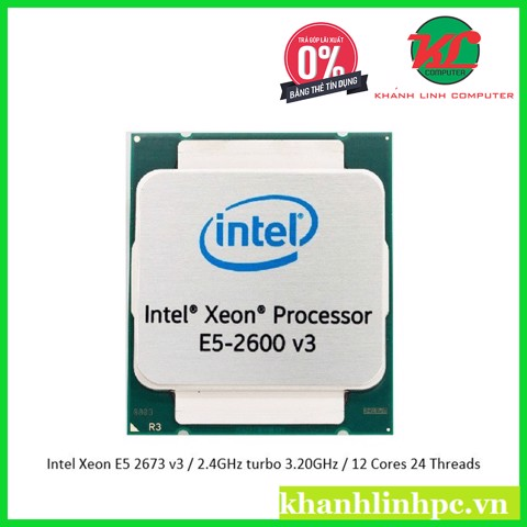 Intel Xeon E5 267 v3 / 2.4GHz turbo 3.20GHz / 12 Cores 24 Threads
