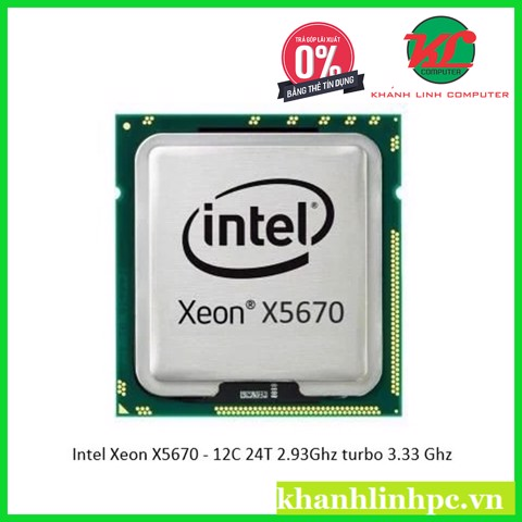 Intel Xeon X5670 - 12C 24T 2.93Ghz turbo 3.33 Ghz
