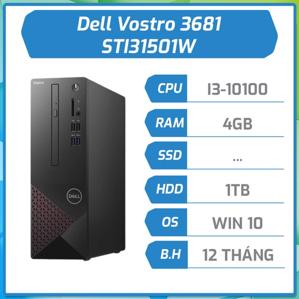 Máy bộ Dell Vostro 3681 - i3-10100/4G/1TB -Windows 10 Home STI31501W