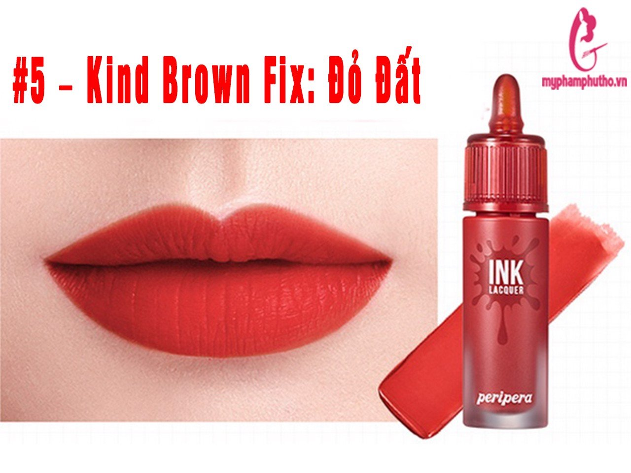 Son kem lì Peripera Ink Lacquer Lip Tint #5 – Kind Brown Fix: Đỏ đất
