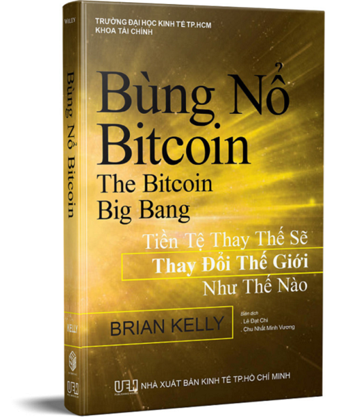 Bùng nổ Bitcoin (The Bitcoin Big Bang)