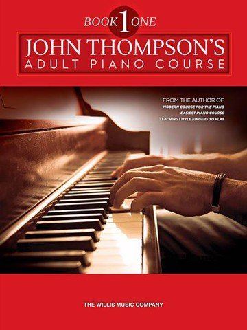 John Thompson's Adult Piano Course Book 1