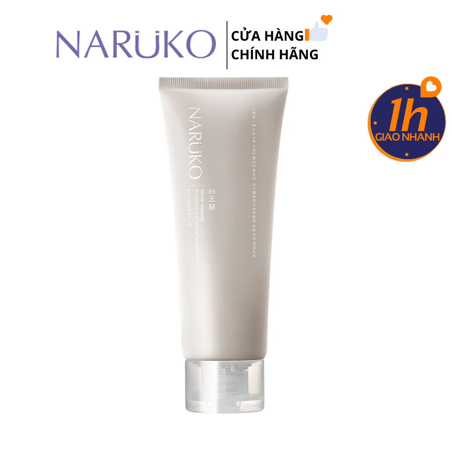 Sữa Rửa Mặt Trắng Da Naruko Taiwan Magnolia Brightening and Firming Cream Wash EX 120gr