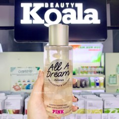 Xịt Thơm Body Có Nhủ Victoria Secret PINK All A Dream Shimmer Mist 250ml