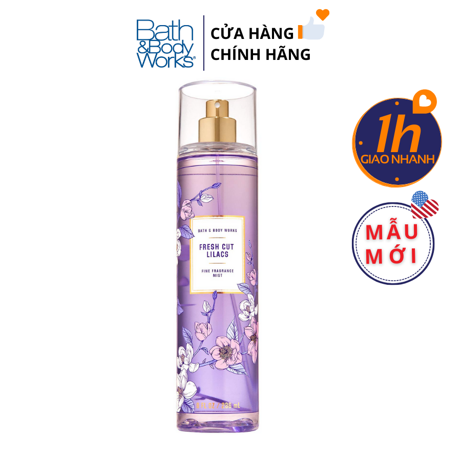 Xịt Body Bath & Body Works FRESH CUT LILACS Fine Fragrance Mist