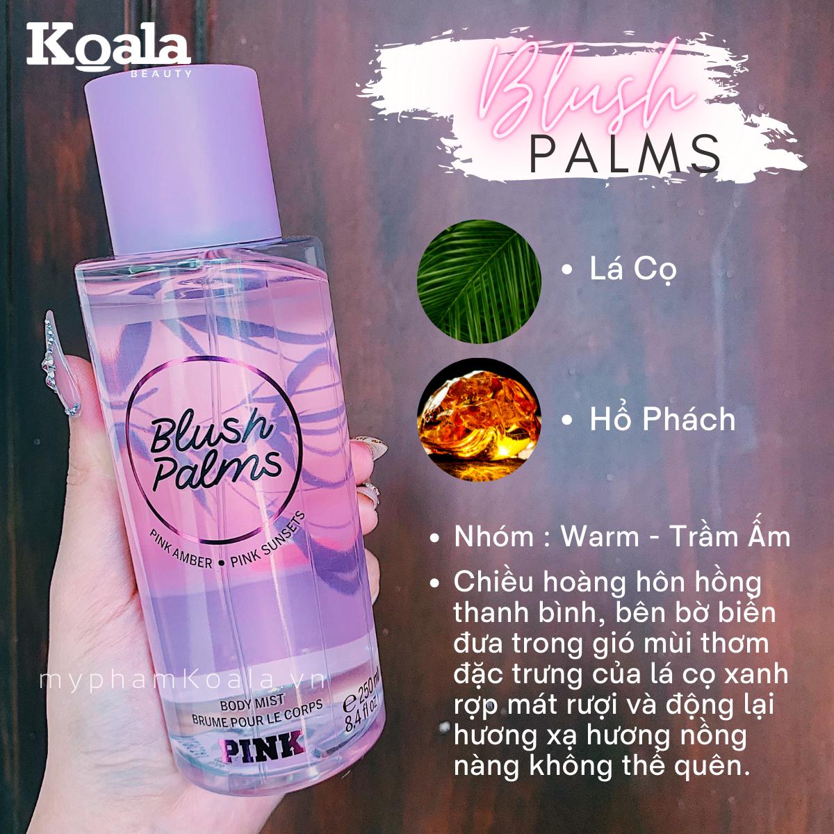Xịt Body Victoria's Secret PINK BLUSH PALMS Body Mist