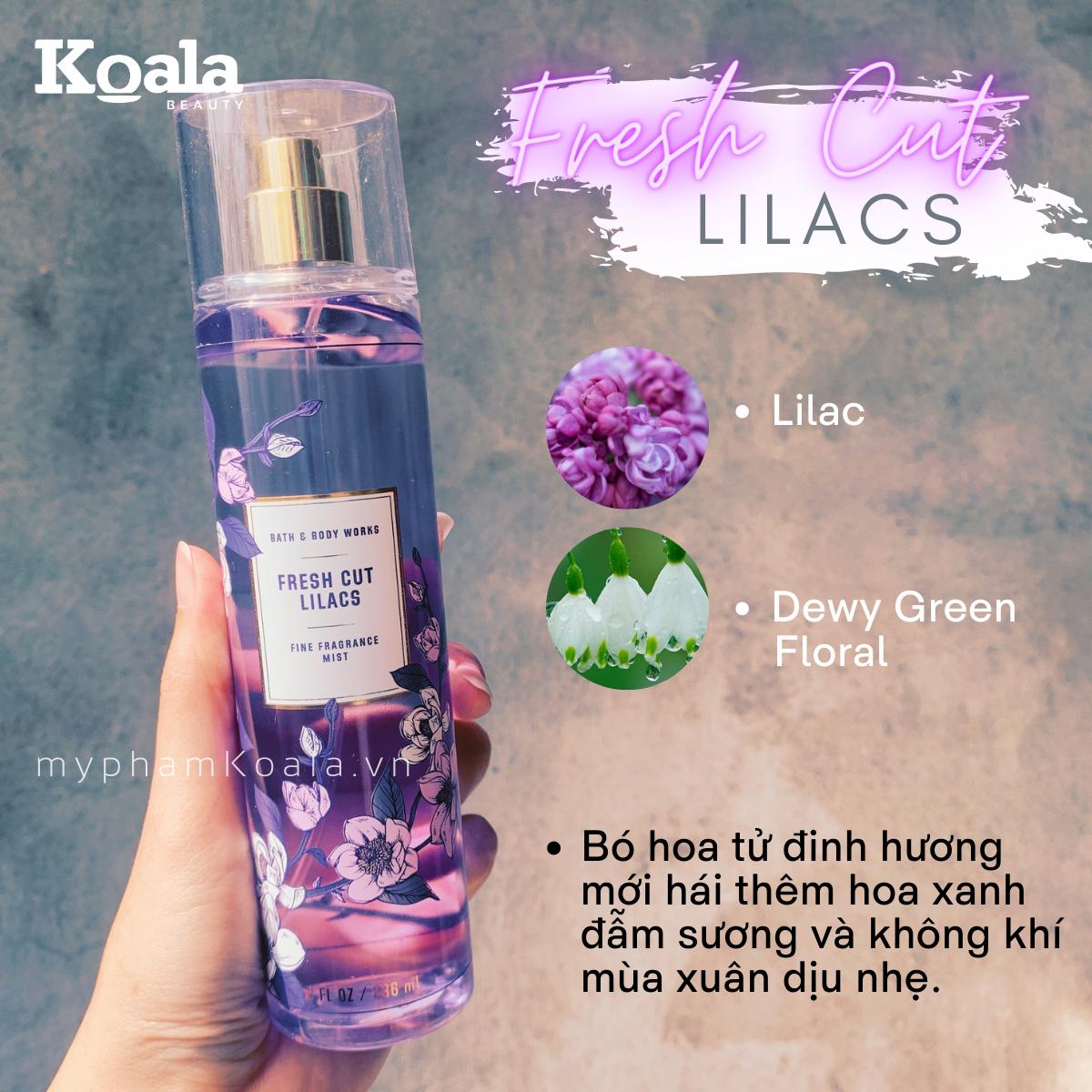 Xịt Body Bath & Body Works FRESH CUT LILACS Fine Fragrance Mist