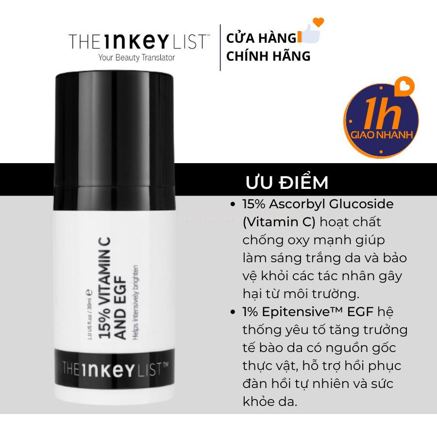 Tinh Chất Trắng Sáng Da Mờ Thâm The Inkey List 15% Vitamin C and EGF Brightening Serum