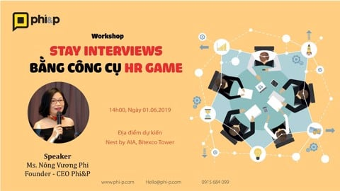 Workshop: Stay Interview bằng công cụ HR Game
