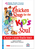Chicken Soup For The Soul - Chắp Cánh Tuổi Thơ (Kid's Soul)