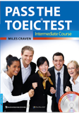 Pass The TOEIC Test  - Intermediate Course (Kèm 1 CD)