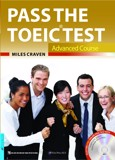 Pass The TOEIC Test - Advanced Course (Kèm 1CD)