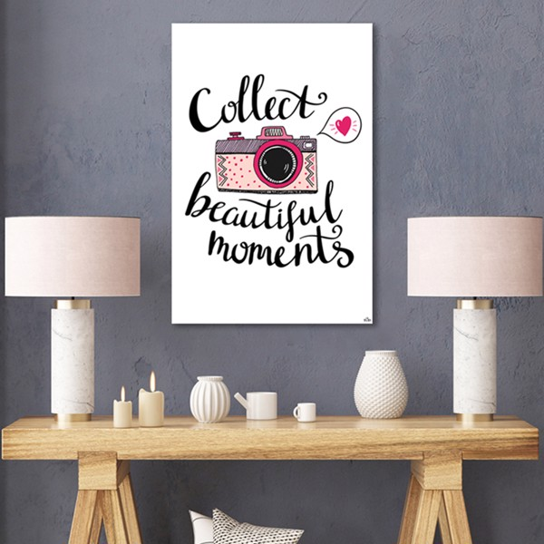 Tranh Quote Collect Beautiful Moments Alila (40x60cm - 50x75cm - 60x90cm)