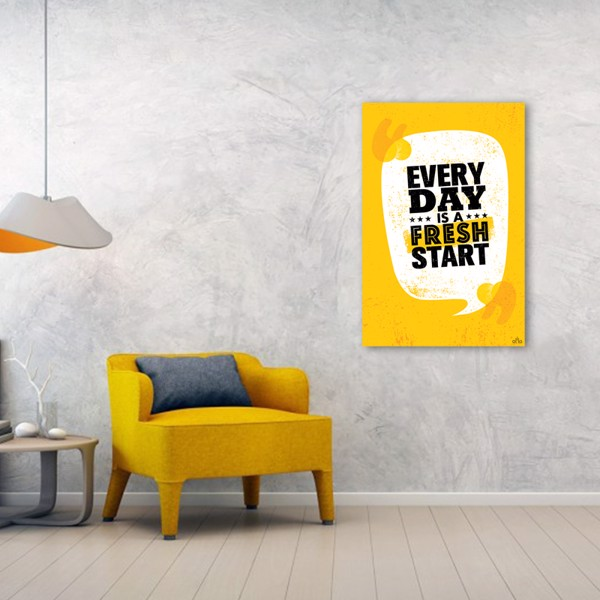 Tranh Quote Every Day Is A Fresh Day Alila (60x90cm)