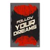Tranh Quote Follow Your Dream Alila (60x90cm)