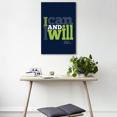 Tranh Quote I Can And I Will Alila (40x60cm - 50x75cm - 60x90cm)