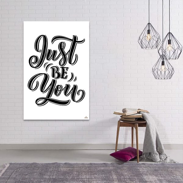 Tranh Quote Just Be You Alila (40x60cm - 50x75cm - 60x90cm)