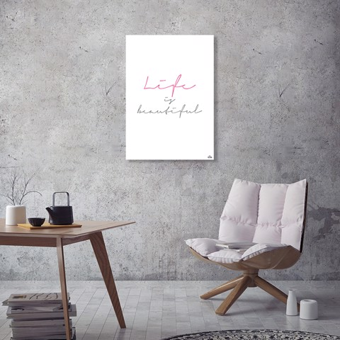 Tranh Quote Life Is Beautiful Alila (40x60cm - 50x75cm - 60x90cm)