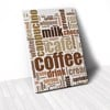 Tranh Canvas Quote Coffee (40x60cm - 50x75cm - 60x90cm)