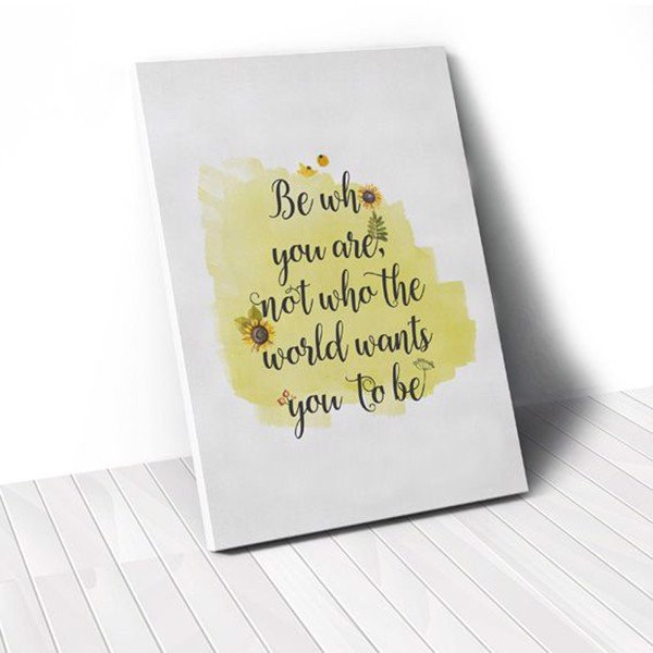 Tranh Canvas Quotes Be Who You Are Quote And Sunflower (40x60cm - 50x75cm - 60x90cm)