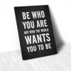 Tranh Canvas Quotes Be Who You Are Quote Black (40x60cm - 50x75cm - 60x90cm)